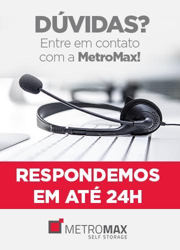 Dúvidas? Entre em contato com a MetroMax! Respondemos em até 24h.